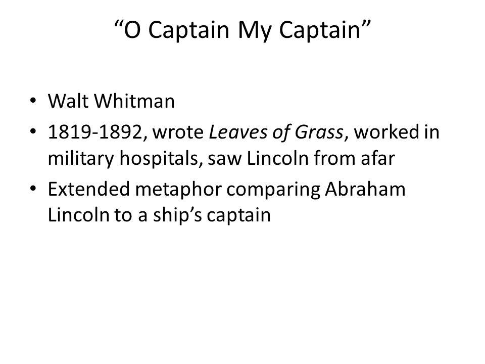 O Captain My Captain Walt Whitman