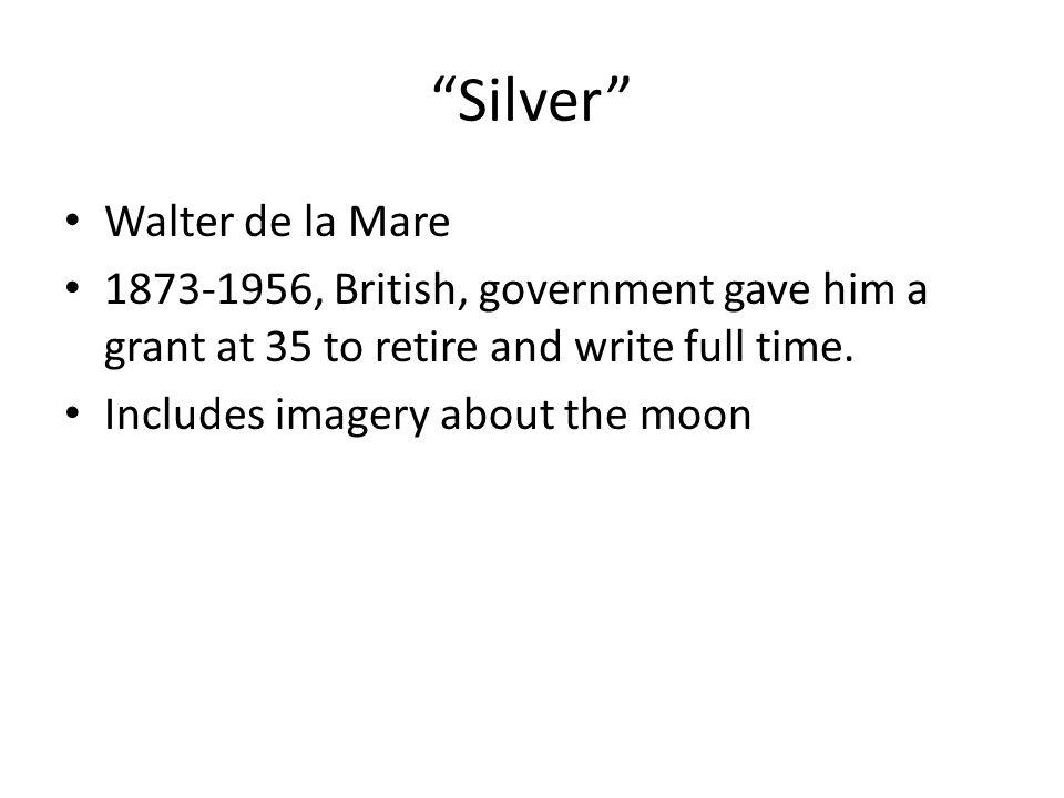 Silver Walter de la Mare