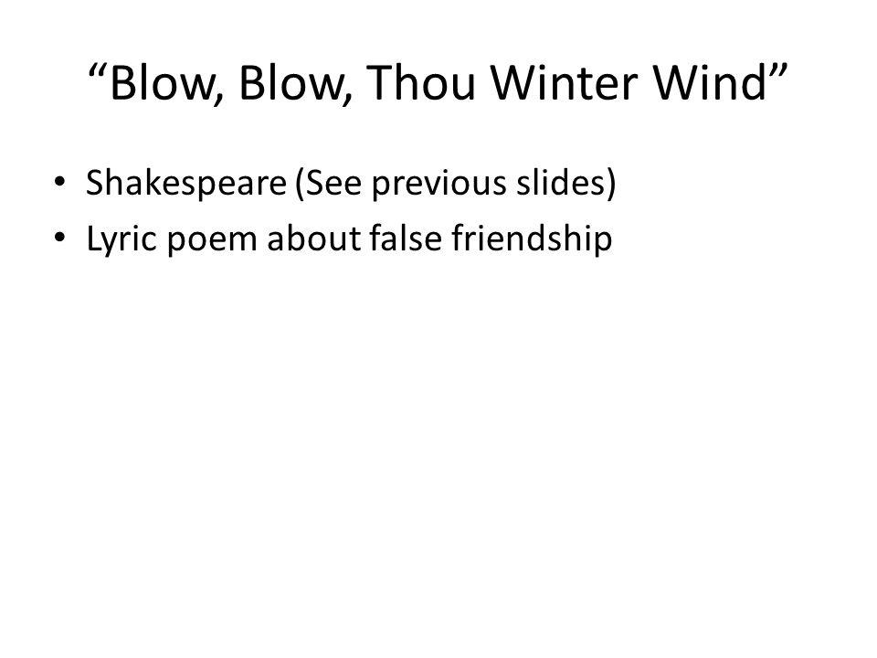 Blow, Blow, Thou Winter Wind