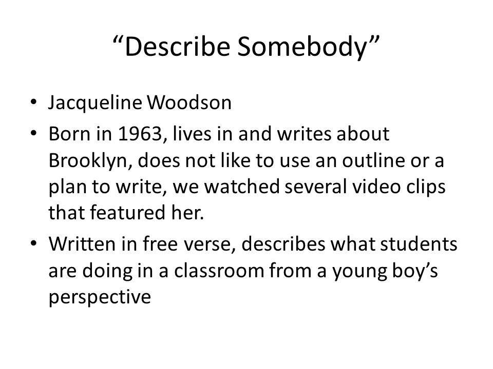 Describe Somebody Jacqueline Woodson