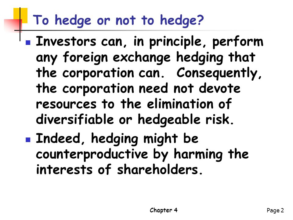To hedge or not to hedge