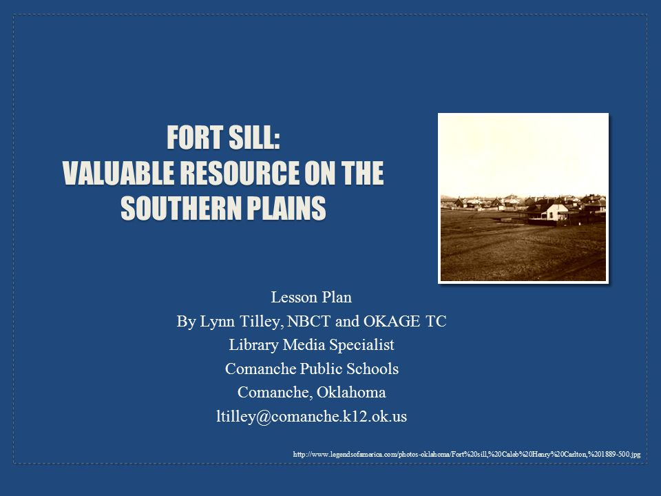 Fort Sill: Valuable Resource on the Southern Plains