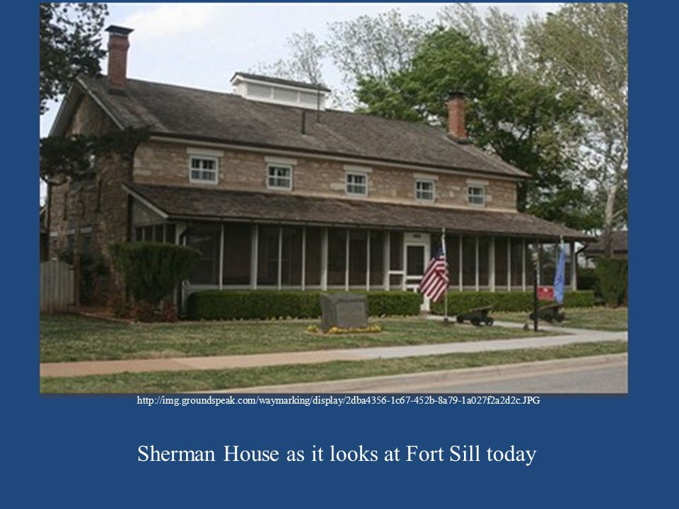 Sherman House as it looks at Fort Sill today