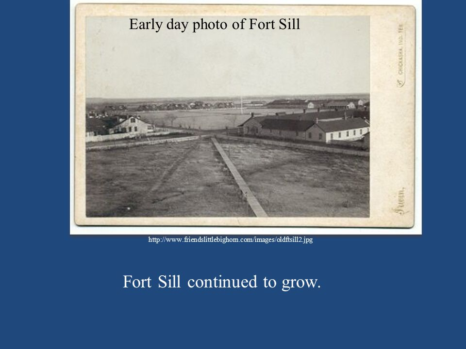 Fort Sill continued to grow.