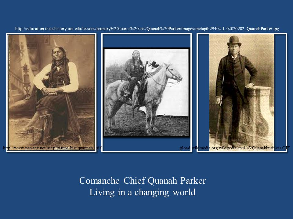 Comanche Chief Quanah Parker Living in a changing world