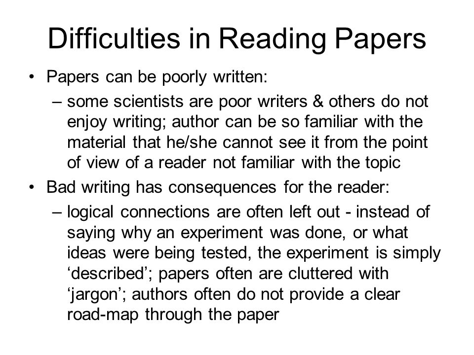 Difficulties in Reading Papers