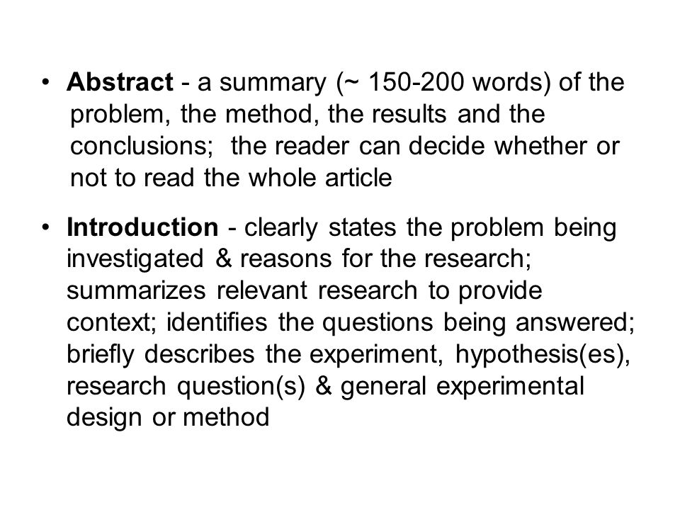 Abstract - a summary (~ 150-200 words) of the