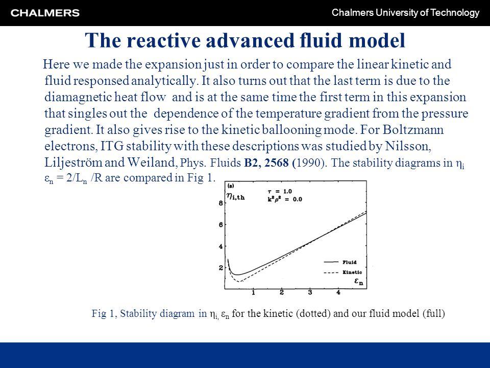 The reactive advanced fluid model