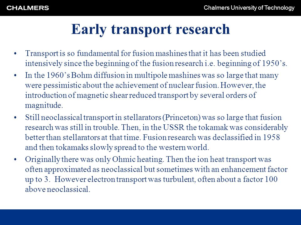 Early transport research