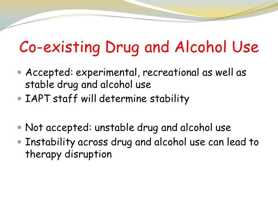 Co-existing Drug and Alcohol Use