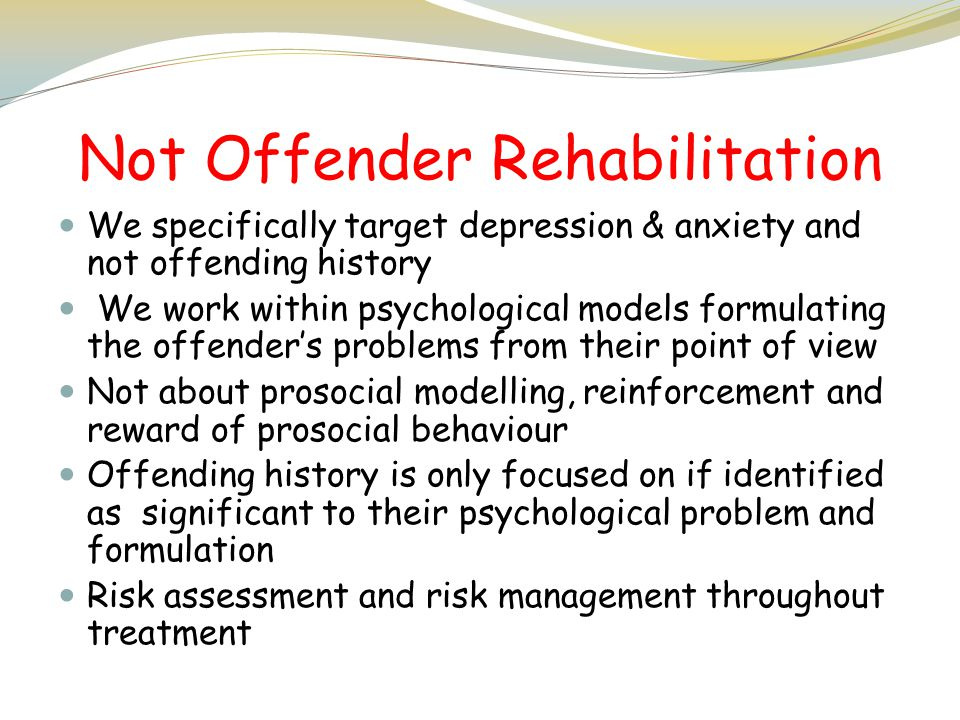 Not Offender Rehabilitation