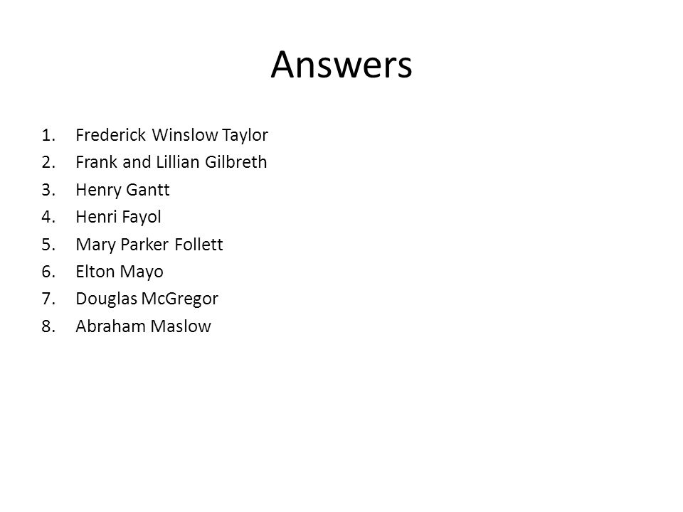 Answers Frederick Winslow Taylor Frank and Lillian Gilbreth