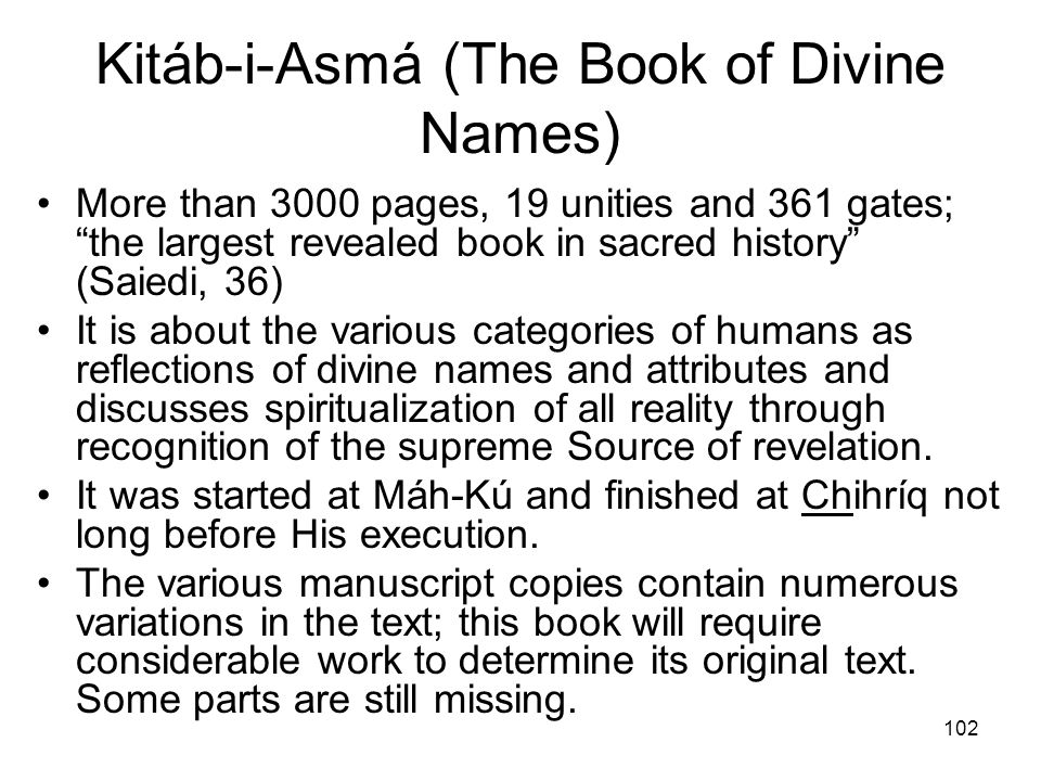 Kitáb-i-Asmá (The Book of Divine Names)