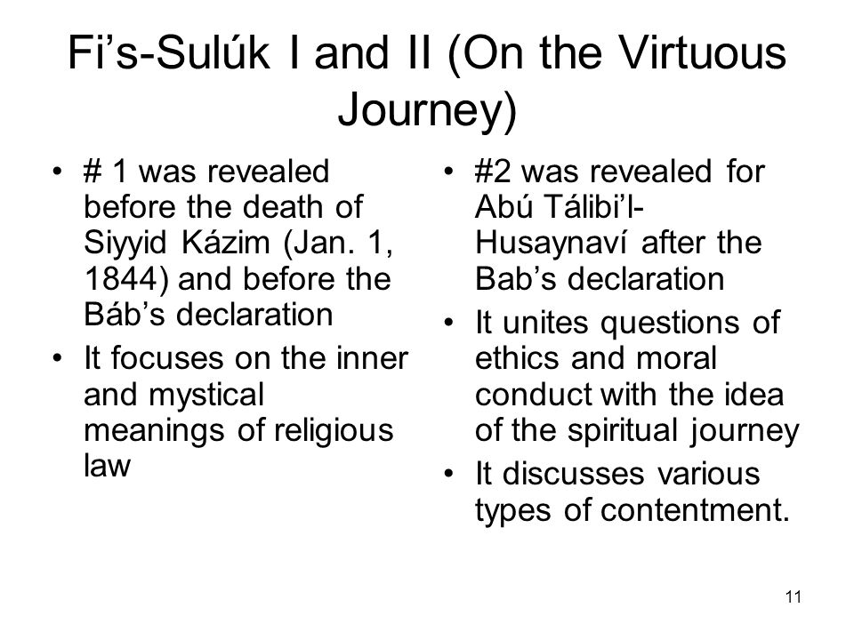 Fi's-Sulúk I and II (On the Virtuous Journey)