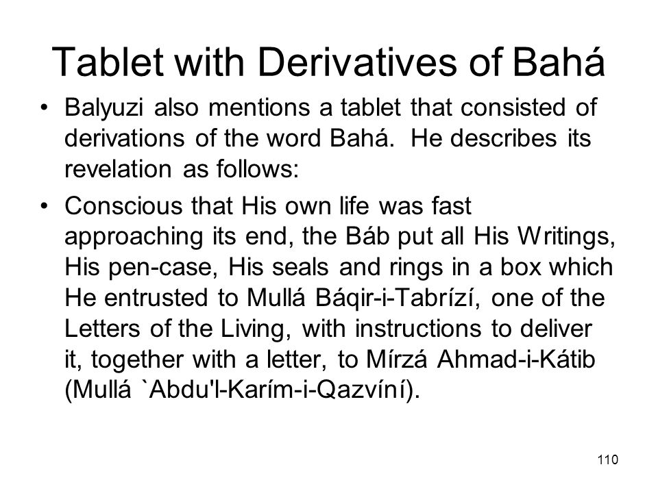 Tablet with Derivatives of Bahá