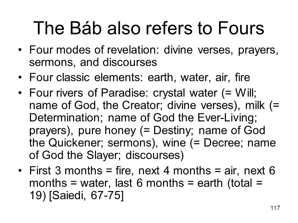 The Báb also refers to Fours