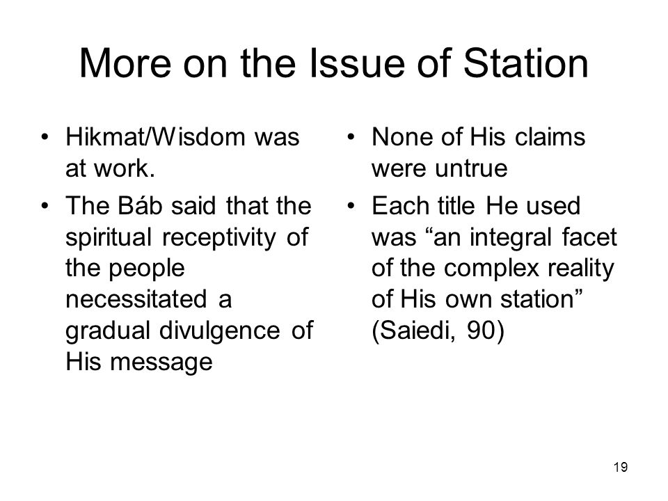 More on the Issue of Station