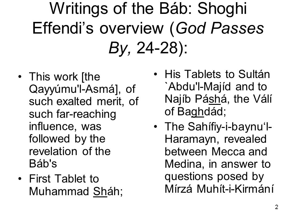 Writings of the Báb: Shoghi Effendi's overview (God Passes By, 24-28):