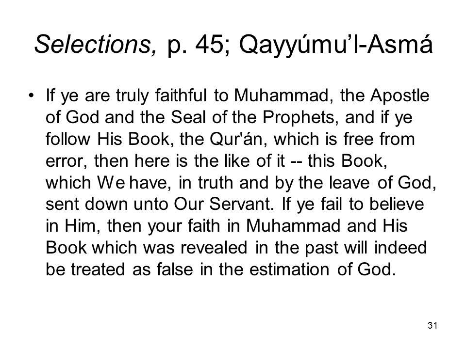 Selections, p. 45; Qayyúmu'l-Asmá