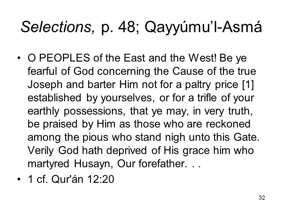 Selections, p. 48; Qayyúmu'l-Asmá