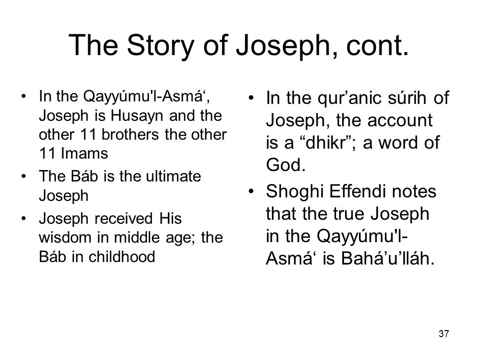 The Story of Joseph, cont.