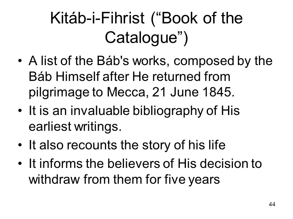 Kitáb-i-Fihrist ( Book of the Catalogue )