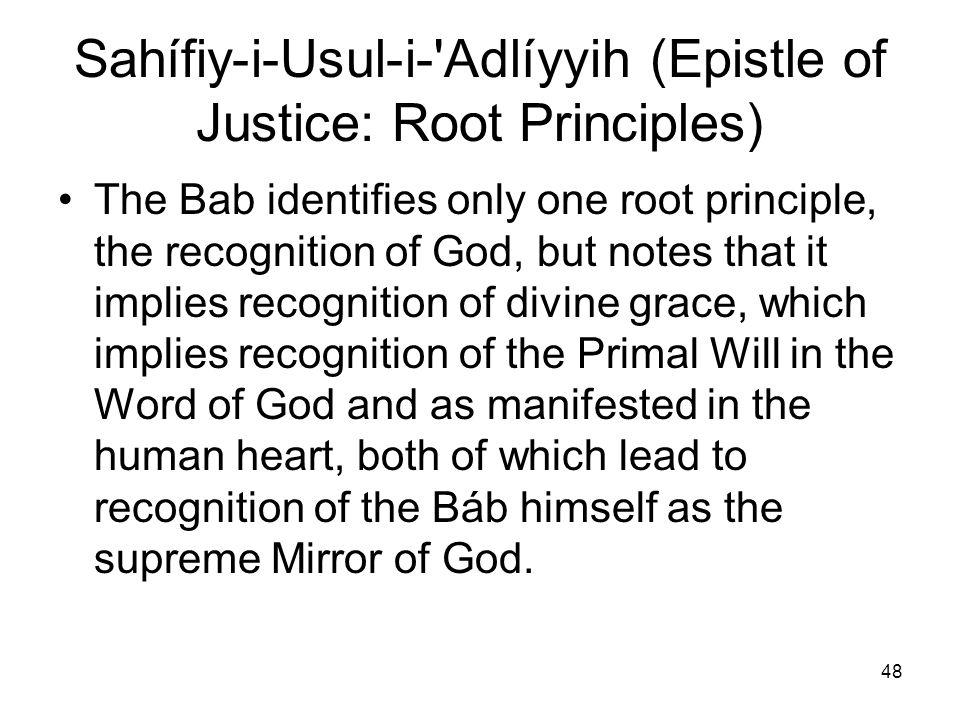 Sahífiy‑i-Usul-i- Adlíyyih (Epistle of Justice: Root Principles)