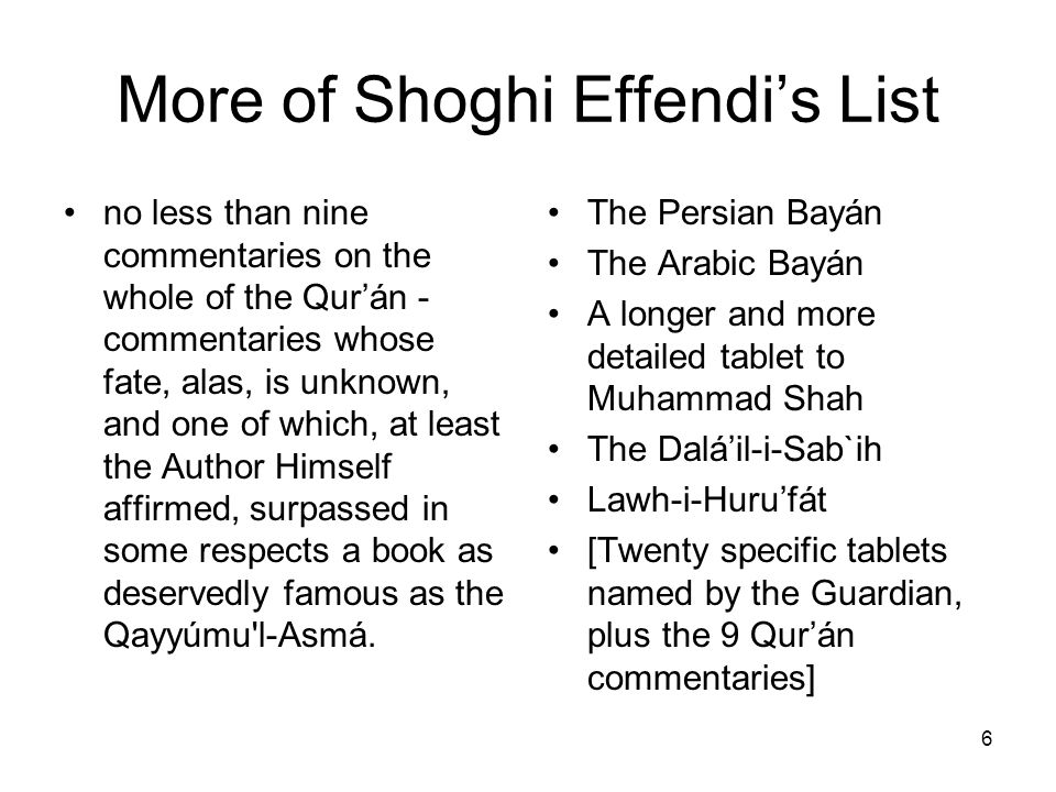 More of Shoghi Effendi's List