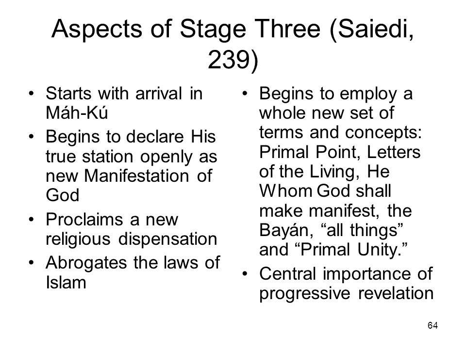 Aspects of Stage Three (Saiedi, 239)
