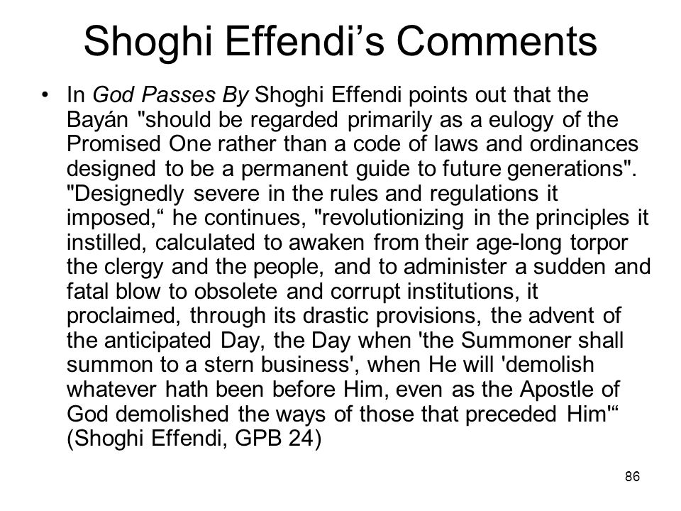 Shoghi Effendi's Comments
