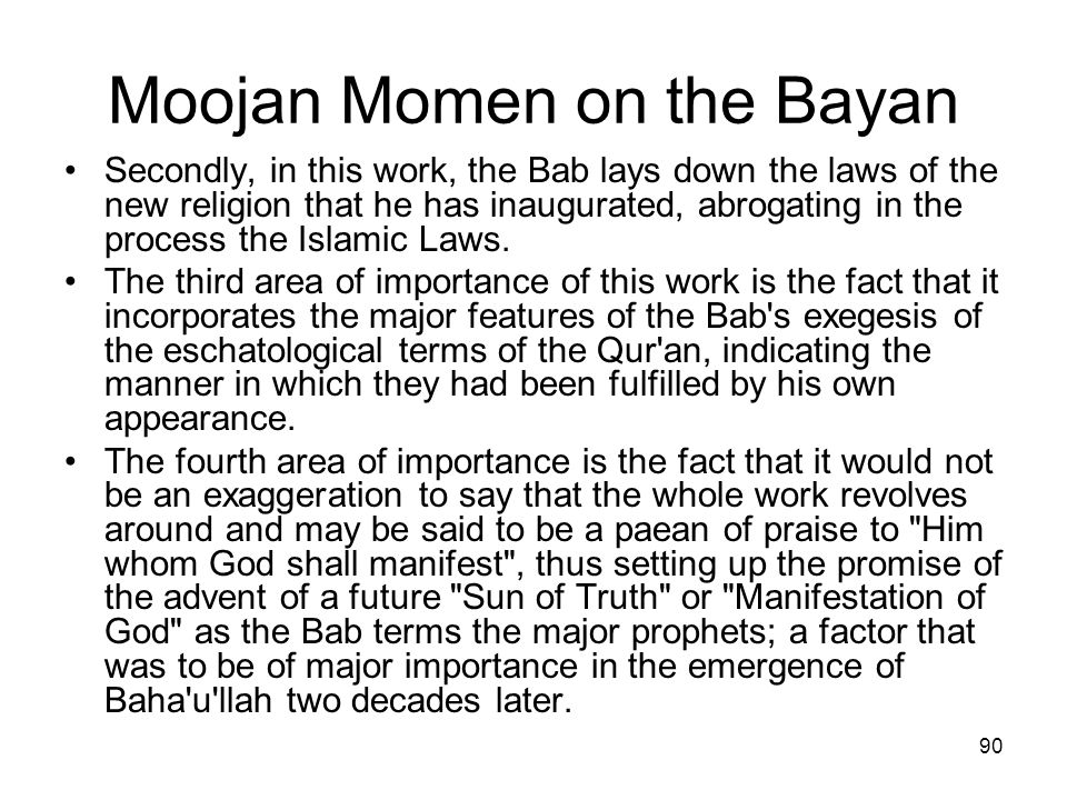 Moojan Momen on the Bayan