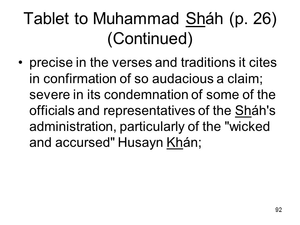 Tablet to Muhammad Sháh (p. 26) (Continued)