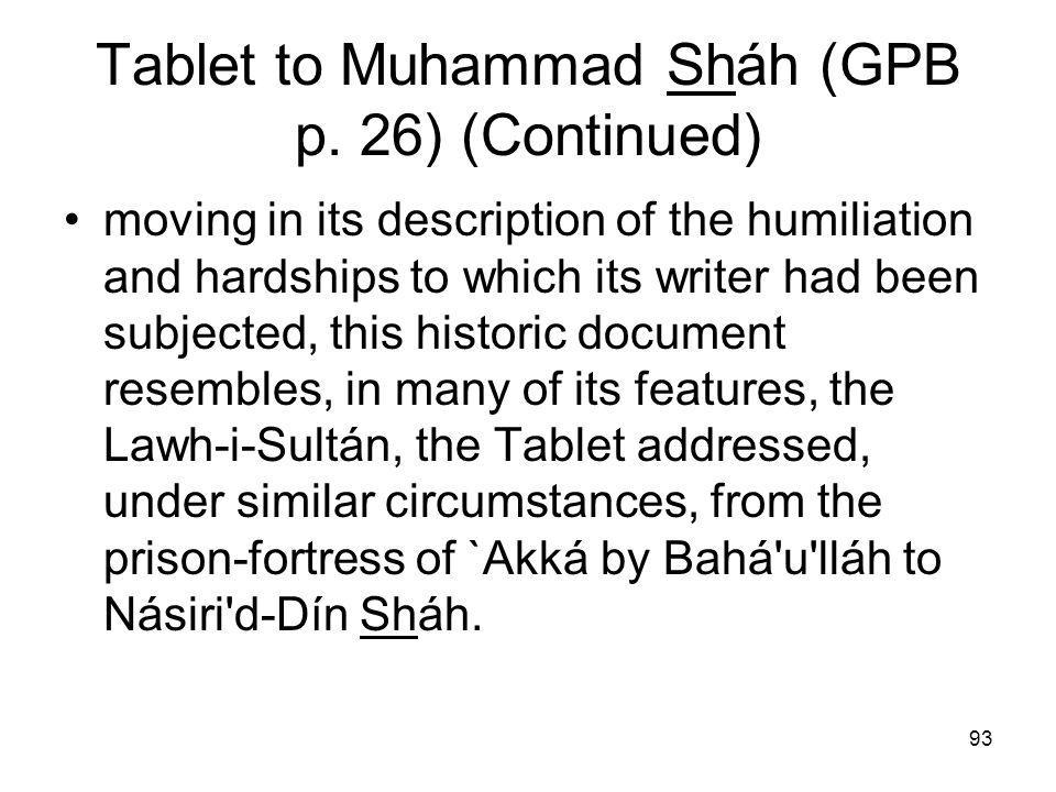 Tablet to Muhammad Sháh (GPB p. 26) (Continued)