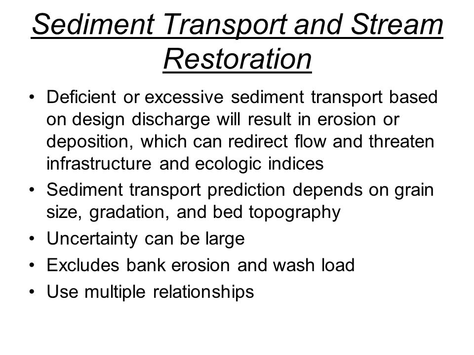 Sediment Transport and Stream Restoration