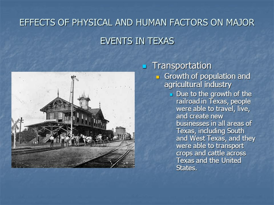 EFFECTS OF PHYSICAL AND HUMAN FACTORS ON MAJOR EVENTS IN TEXAS