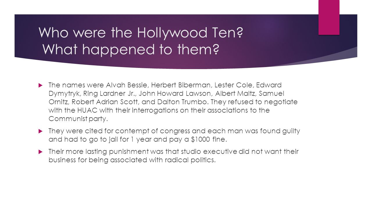 Who were the Hollywood Ten What happened to them
