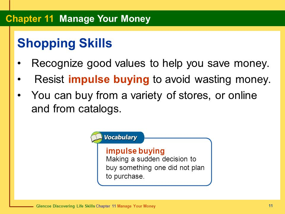 Shopping Skills Recognize good values to help you save money.