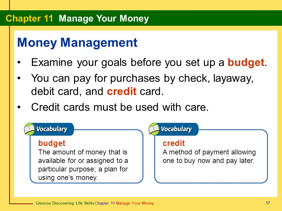 Money Management Examine your goals before you set up a budget.