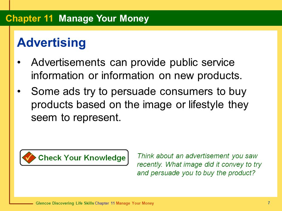 Advertising Advertisements can provide public service information or information on new products.