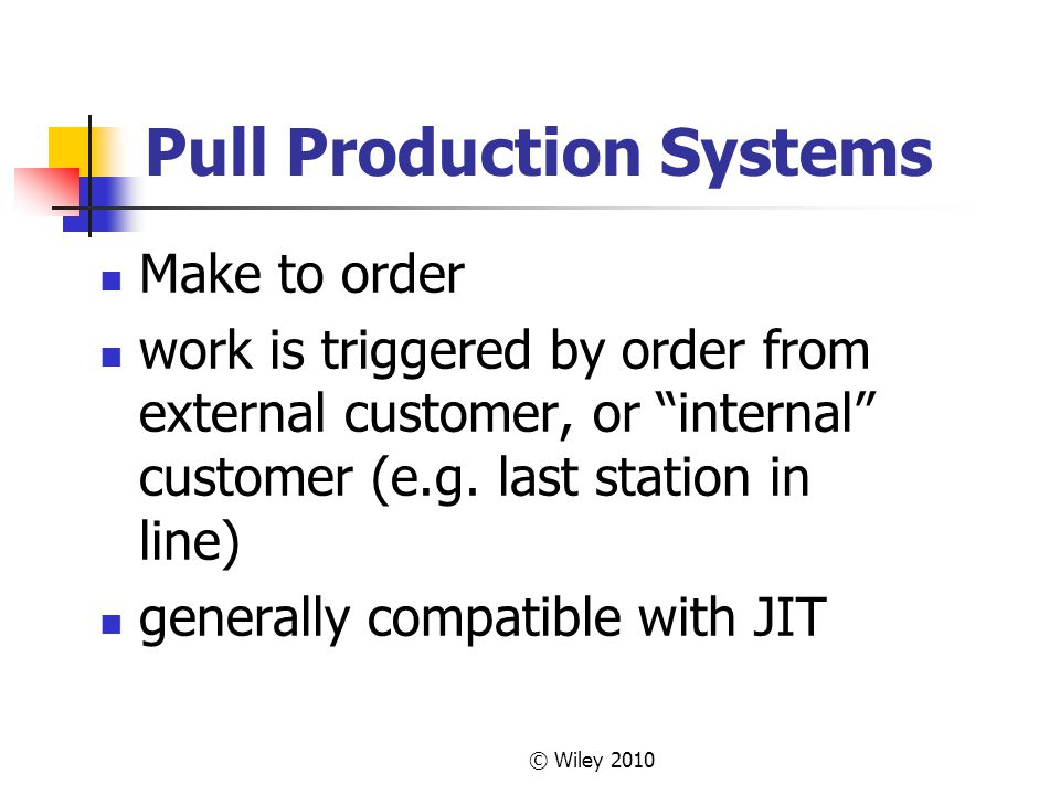 Pull Production Systems