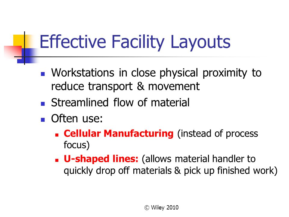 Effective Facility Layouts