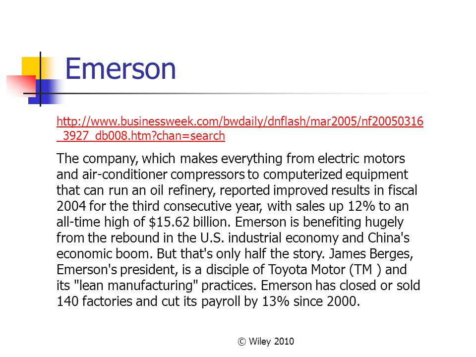 Emerson http://www.businessweek.com/bwdaily/dnflash/mar2005/nf20050316_3927_db008.htm chan=search.