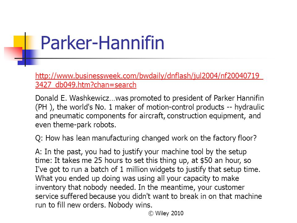 Parker-Hannifin http://www.businessweek.com/bwdaily/dnflash/jul2004/nf20040719_3427_db049.htm chan=search.