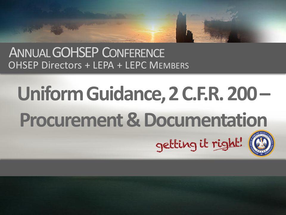 Uniform Guidance, 2 C.F.R. 200 – Procurement & Documentation