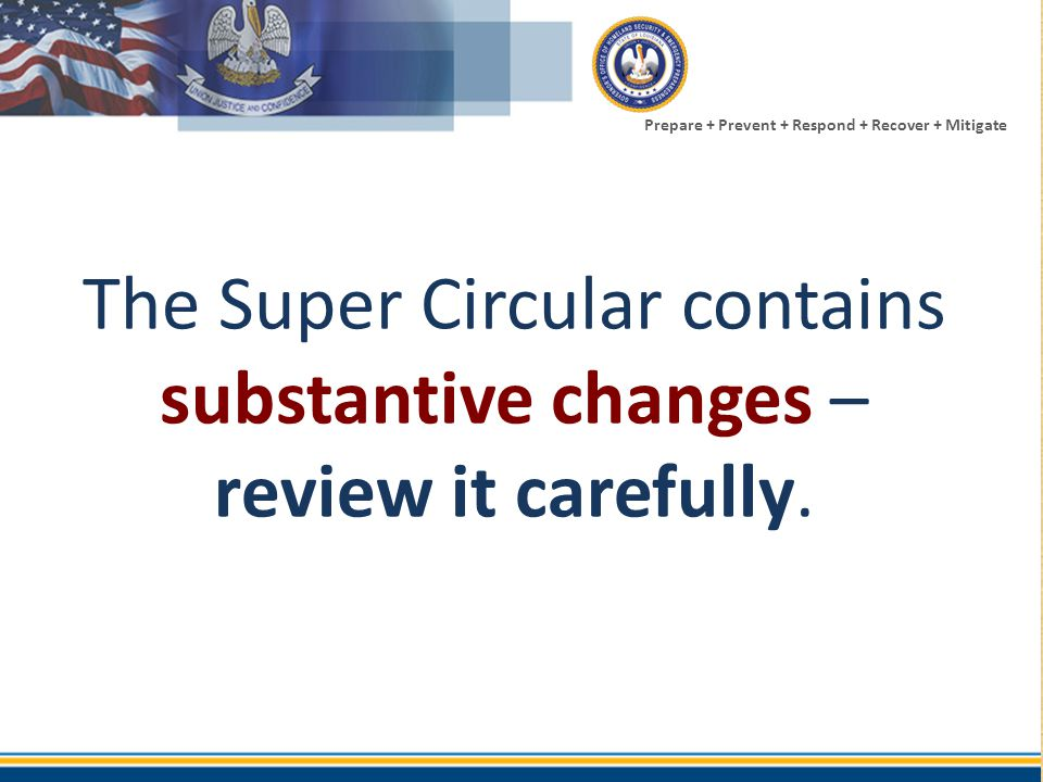 The Super Circular contains substantive changes – review it carefully.