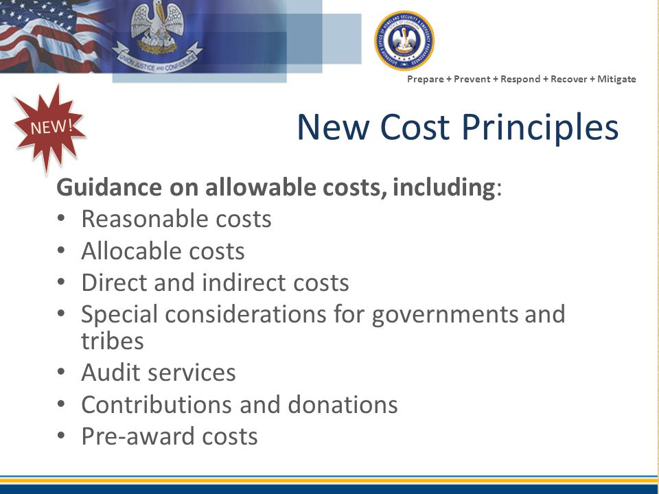 New Cost Principles Guidance on allowable costs, including: