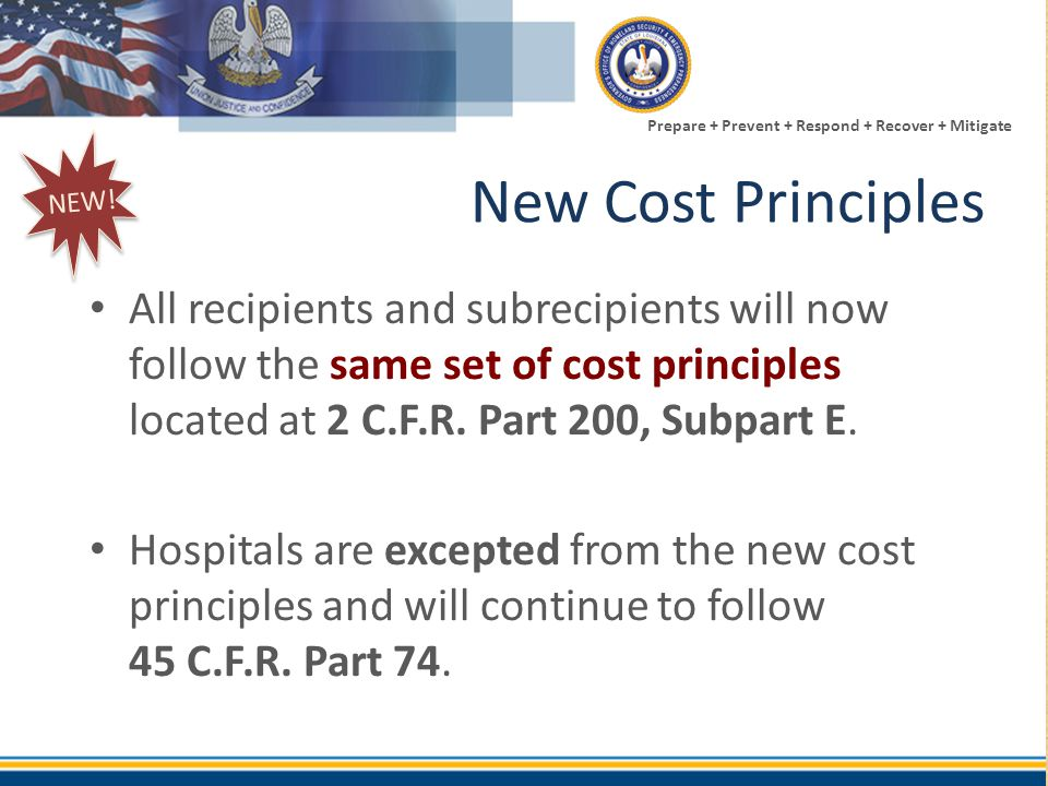 NEW! New Cost Principles.