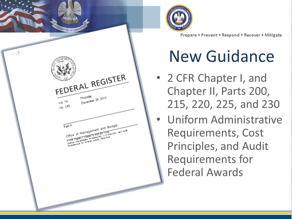 New Guidance 2 CFR Chapter I, and Chapter II, Parts 200, 215, 220, 225, and 230.