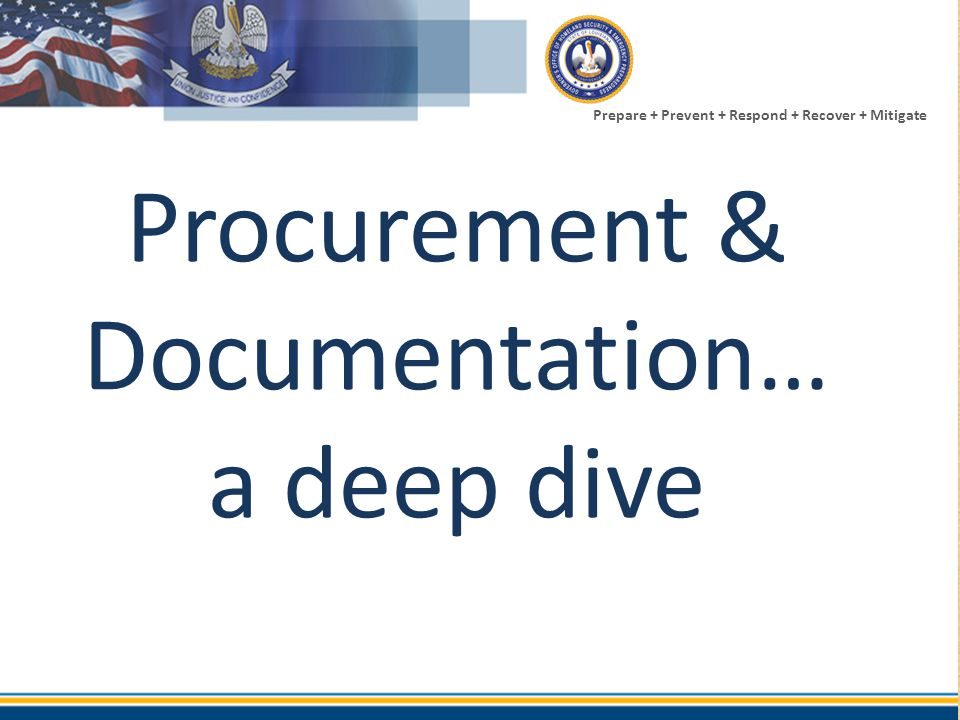 Procurement & Documentation…a deep dive