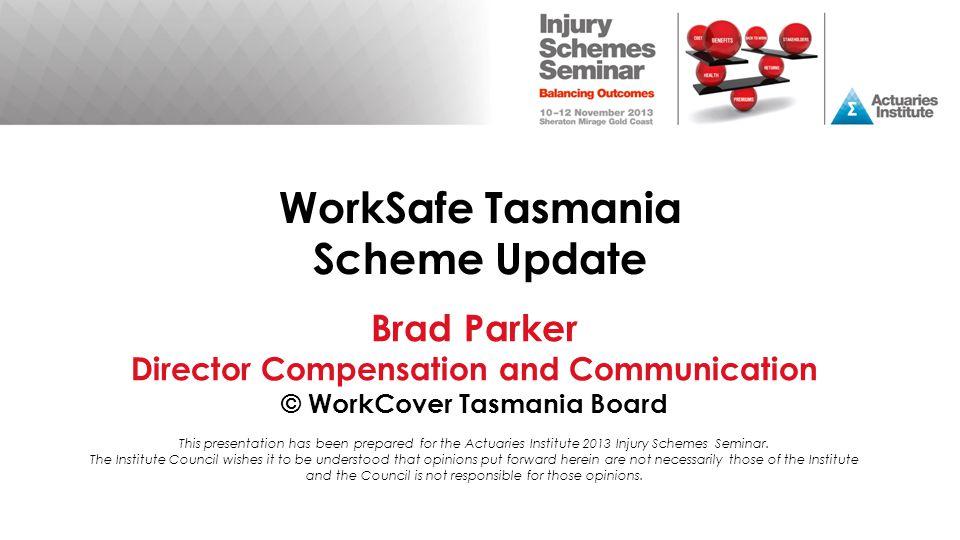 WorkSafe Tasmania Scheme Update